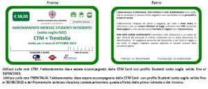 ABBONAMENTO MENSILE STUDENTI SOTTO SOGLIA INTEGRATO CTM TRENITALIA  euro 38